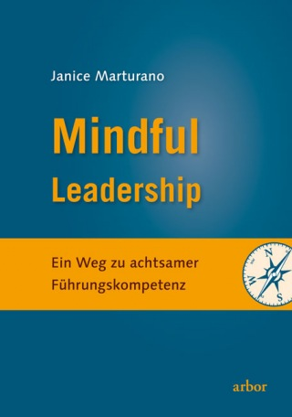 Janice Marturano: Mindful Leadership