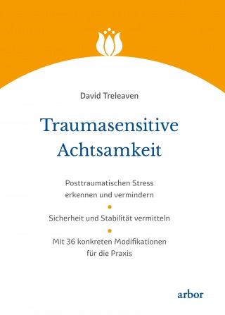 David Treleaven:Traumasensitive Achtsamkeit