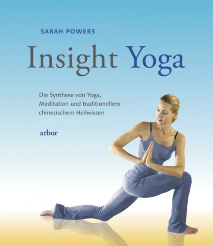 Sarah Powers: Insight Yoga