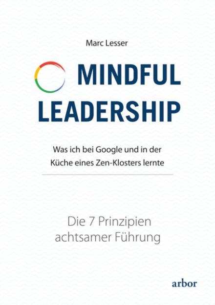 Marc Lesser: mindful Leadership