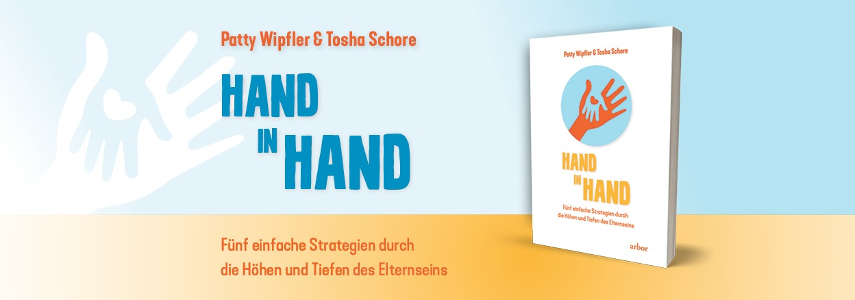 Patty Wipfler & Tosha Schore: Hand in Hand